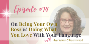 podcast being your own boss and doing what you love